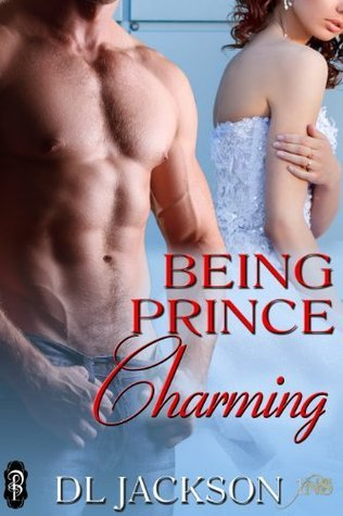Being Prince Charming (1Night Stand)  by  D.L. Jackson