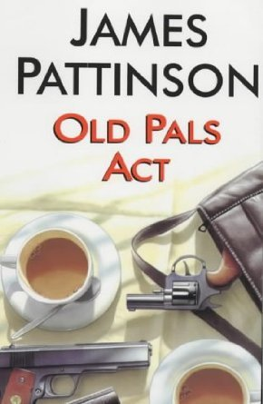 Old Pals Act  by  James Pattinson