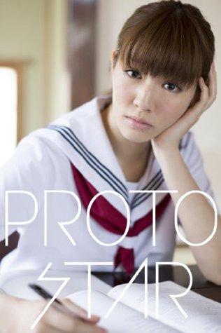 PROTO STAR 岡本杏理 vol.1 岡本杏理