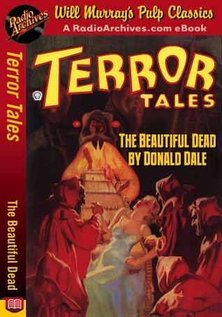 Terror Tales The Beautiful Dead Donald Dale
