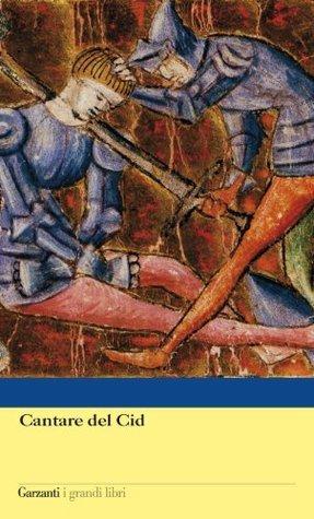 Cantare del Cid (Garzanti Grandi Libri) Anonymous