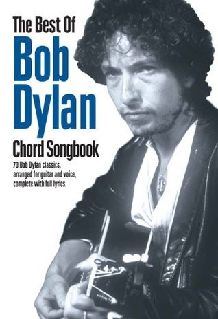 The Best Of Bob Dylan Chord Songbook (Guitar Chord Songbook) Music Sales