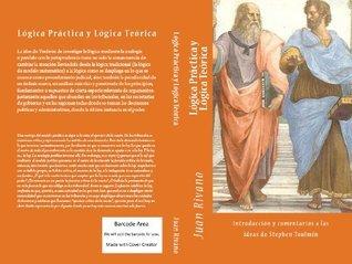 Lógica Práctica y Lógica Teórica Juan Rivano