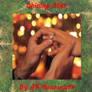 Shining Star  by  JK Honeycutt