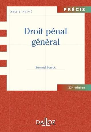 Droit pénal général (Précis)  by  Bernard Bouloc