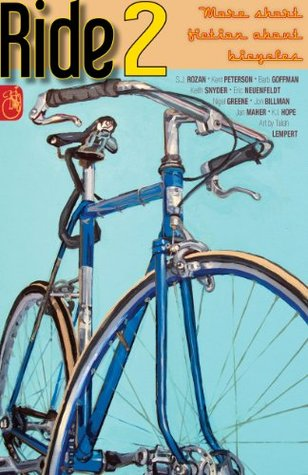 RIDE 2: More short fiction about bicycles S.J. Rozan
