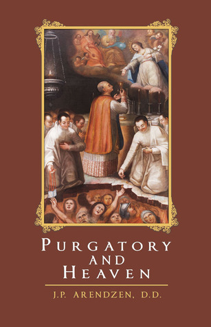 Purgatory and Heaven  by  J.P. Anrendzen
