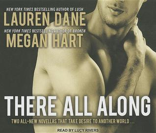 There All Along  by  Lauren Dane