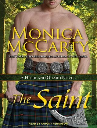 The Saint: A Highland Guard Novel  by  Monica McCarty
