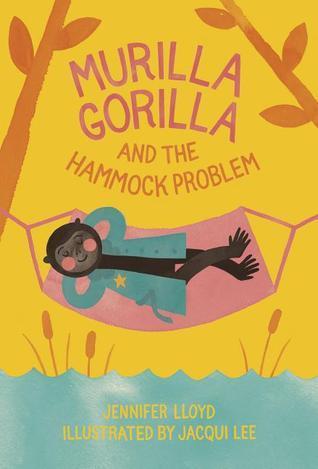Murilla Gorilla and the Hammock Problem  by  Jennifer  Lloyd