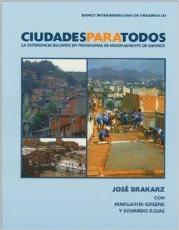 Ciudades para todos Jose Brakarz