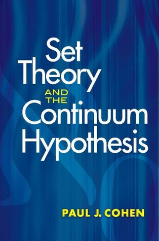 Set Theory and the Continuum Hypothesis (Dover Books on Mathematics)  by  Paul Cohen