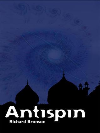 Antispin  by  Richard Bronson