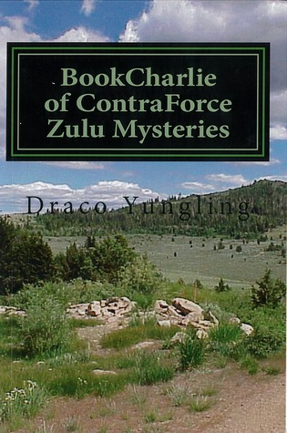 BookCharlie of ContraForce Zulu Mysteries Draco Yungling