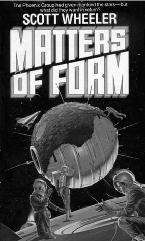 Matters of Form  by  Scott Wheeler