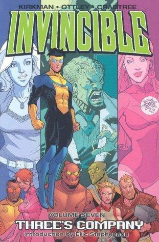 Invincible, Vol. 7: Threes Company Robert Kirkman