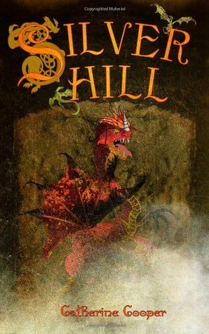 Silver Hill  by  Catherine  Cooper