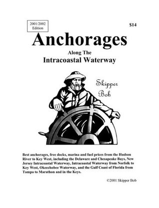 Anchorages Along the Intracoastal Waterway, Twelfth Edition Skipper Bob