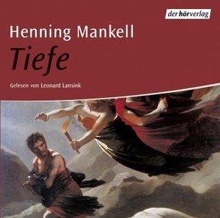 Tiefe Henning Mankell