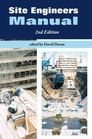 Site Engineers Manual, Second Edition  by  David Doran