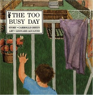 The Too Busy Day  by  Carrolle Green