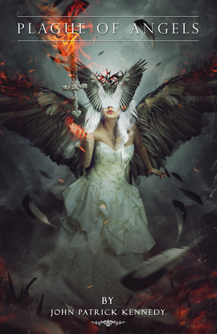 Plague of Angels  by  John Patrick Kennedy