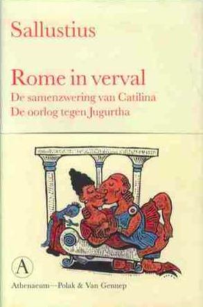 Rome in verval: De samenzwering van Catilina / De oorlog tegen Jugurtha Sallust