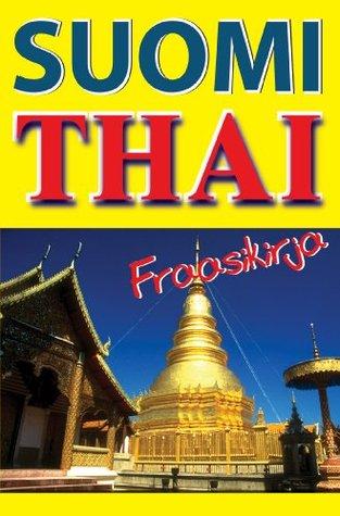 Suomi - Thai Frasssikirja  by  Georg Gensbichler