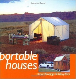 Portable Houses  by  Irene Rawlings