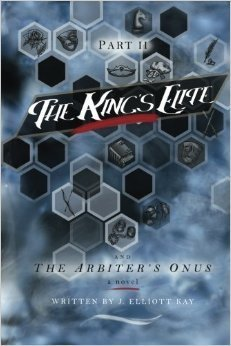 The Arbiters Onus (The Kings Elite, #2) J. Elliott Kay