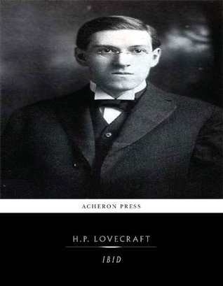 Ibid H.P. Lovecraft
