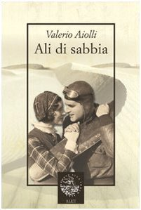 Ali di sabbia  by  Valerio Aiolli