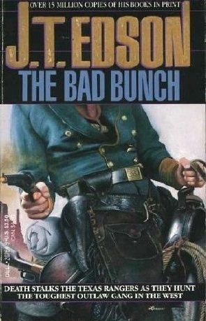 The Bad Bunch (Floating Outfit, #20)  by  J.T. Edson