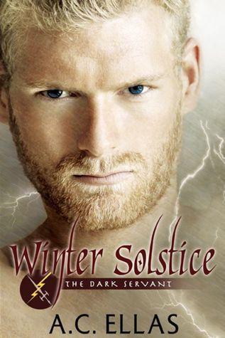 Winter Solstice (The Dark Servant #0)  by  A.C. Ellas