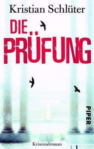 Die Prüfung  by  Kristian Schlüter
