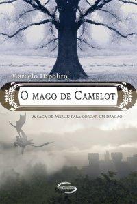 O Mago de Camelot Marcelo Hipólito