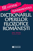 Dicționarul operelor filozofice românești  by  Ion Ianosi