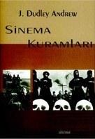 Sinema Kuramları  by  J. Dudley Andrew