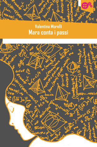 Mara conta i passi  by  Valentina Morelli