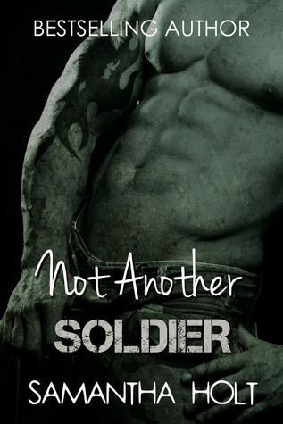 Not Another Soldier Samantha Holt