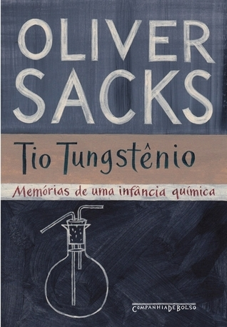 Tio Tungstênio Oliver Sacks