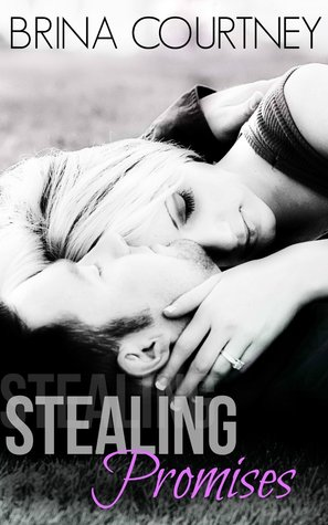 Stealing Promises Brina Courtney