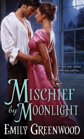 Mischief Moonlight (Mischief, #3) by Emily  Greenwood