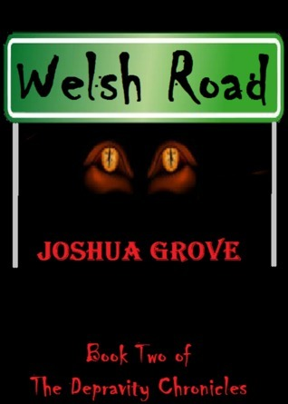 Welsh Road  by  Joshua Grove