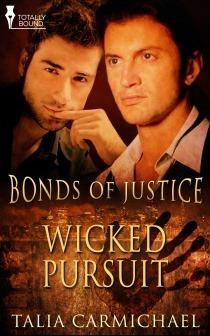 Wicked Pursuit (Bonds of Justice, #3)  by  Talia Carmichael