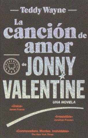 La canción de amor de Jonny Valentine Teddy Wayne