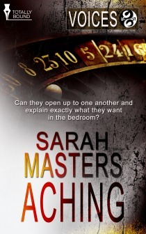 Aching (Voices #4)  by  Sarah Masters
