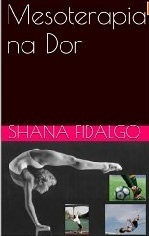 Mesoterapia na Dor Shana Fidalgo