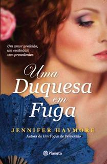 Uma Duquesa em Fuga (House of Trent, #1)  by  Jennifer Haymore