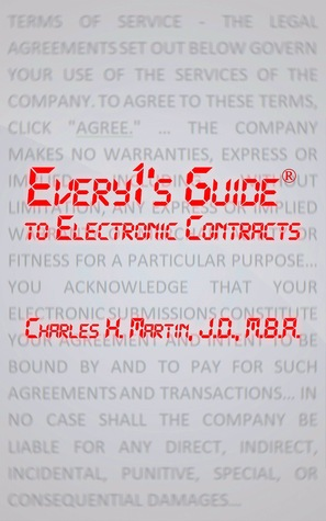 Every1s Guide to Electronic Contracts Charles H.  Martin
